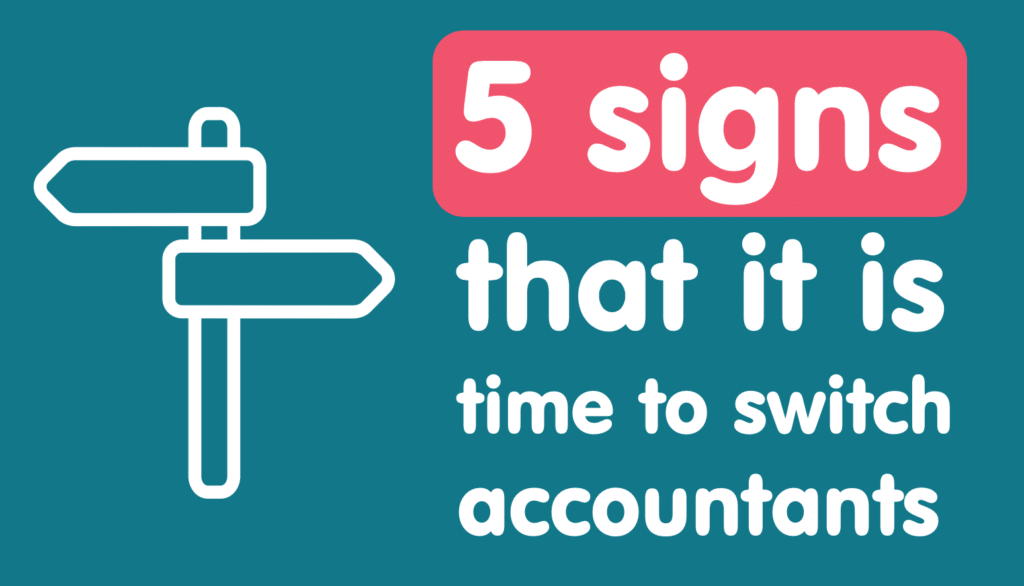 5 signs that it is time to switch accountants